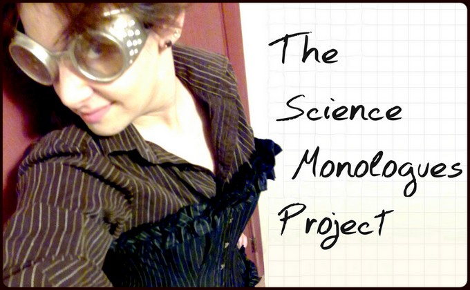The Science Monologues Project